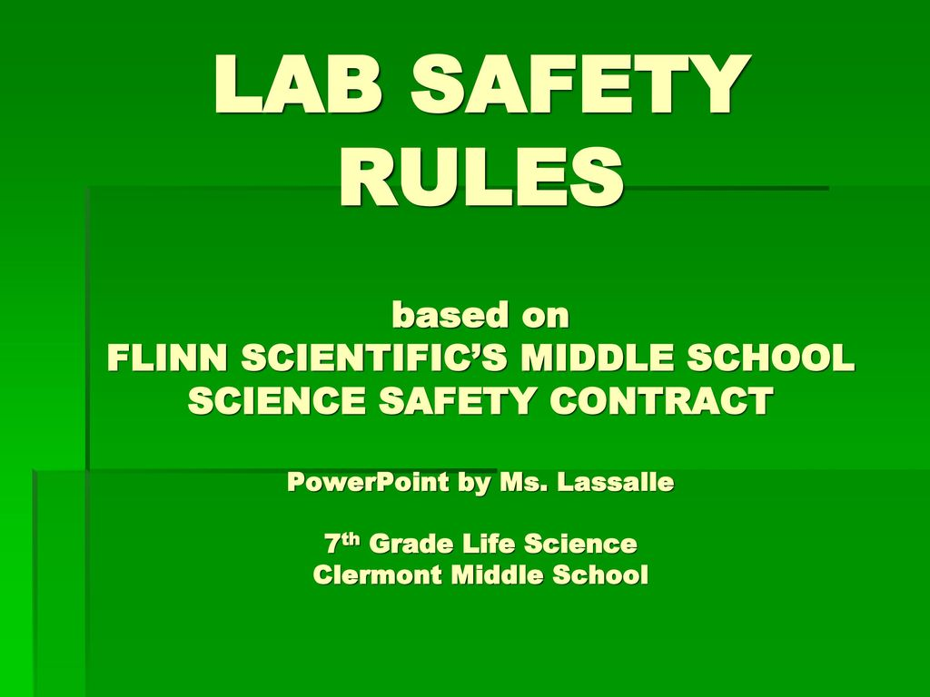 LAB SAFETY RULES based on FLINN SCIENTIFIC'S MIDDLE SCHOOL