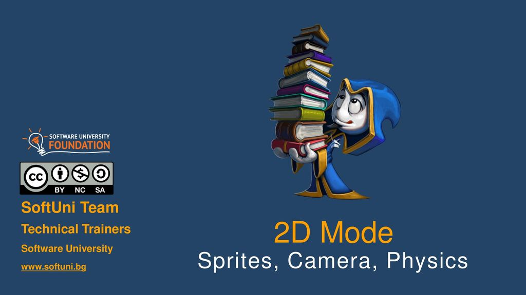 Unity3D for Mobile Sprites, Camera, Physics - ppt download