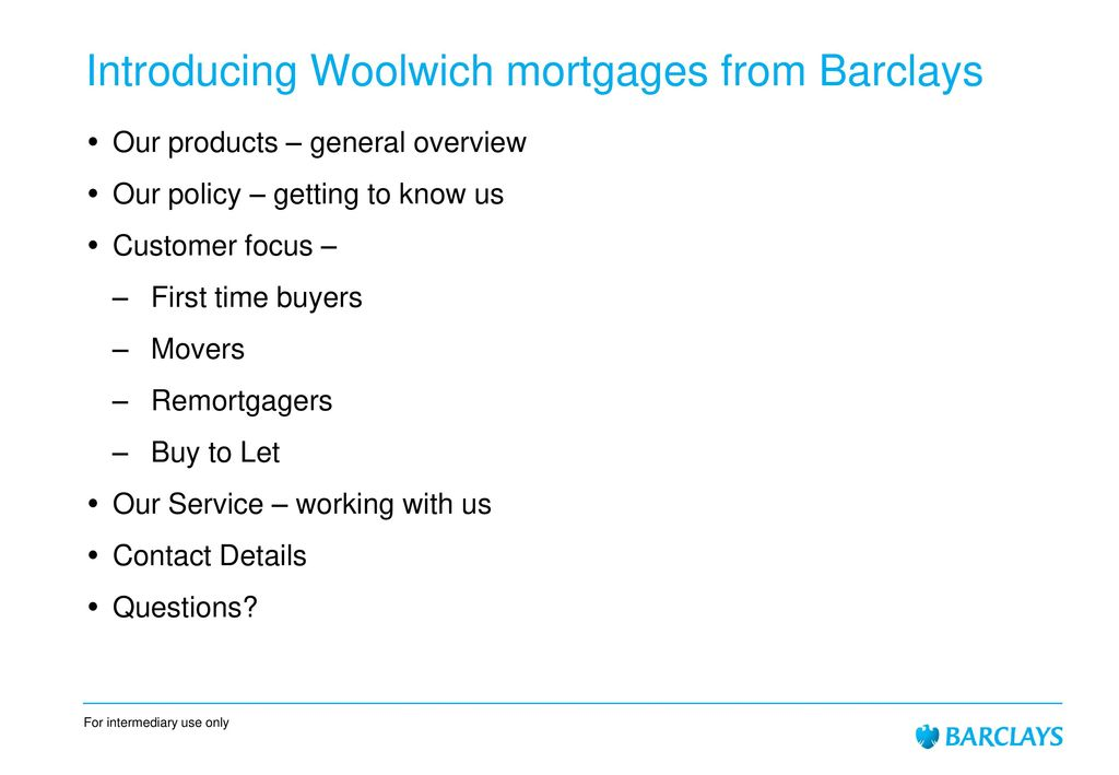 Woolwich mortgages from Barclays - ppt download