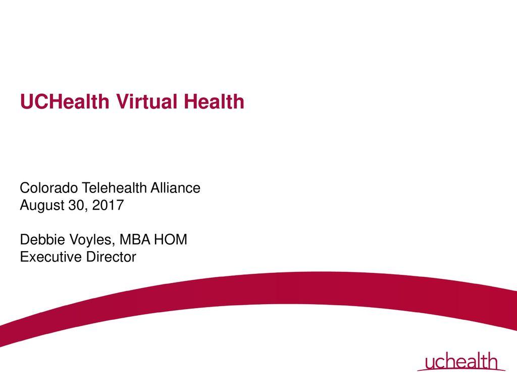 UCHealth Virtual Health - ppt download