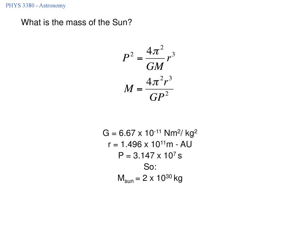 What is the mass of the Sun