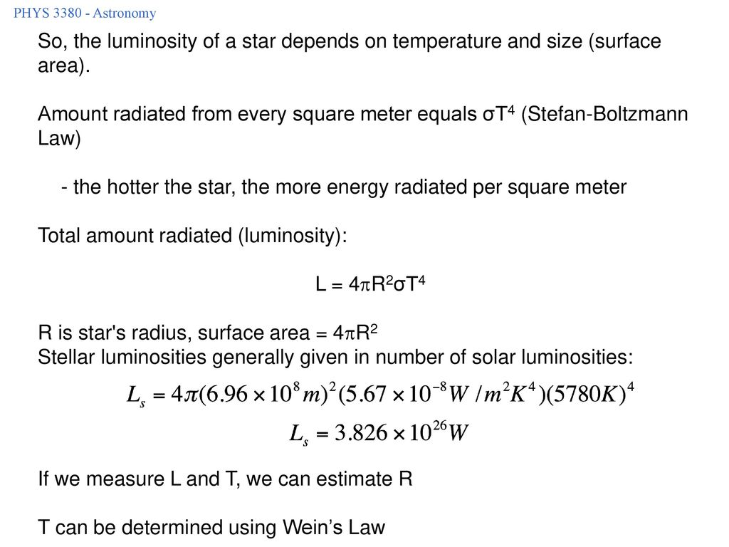 - the hotter the star, the more energy radiated per square meter