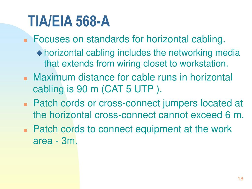 Media Connections And Collisions Ppt Download Wiring Diagram Cat5 568 A Type Cat Tia Eia Focuses On Standards For Horizontal Cabling