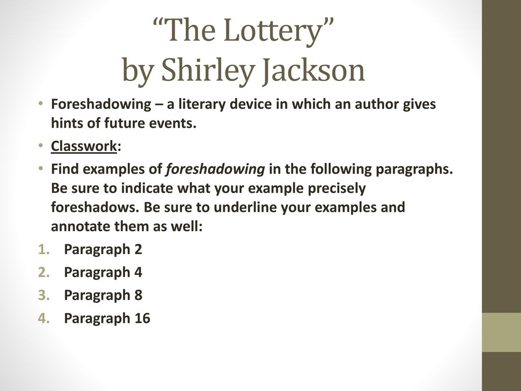 The lottery by shirley jackson foreshadowing essay the miserable mill book report