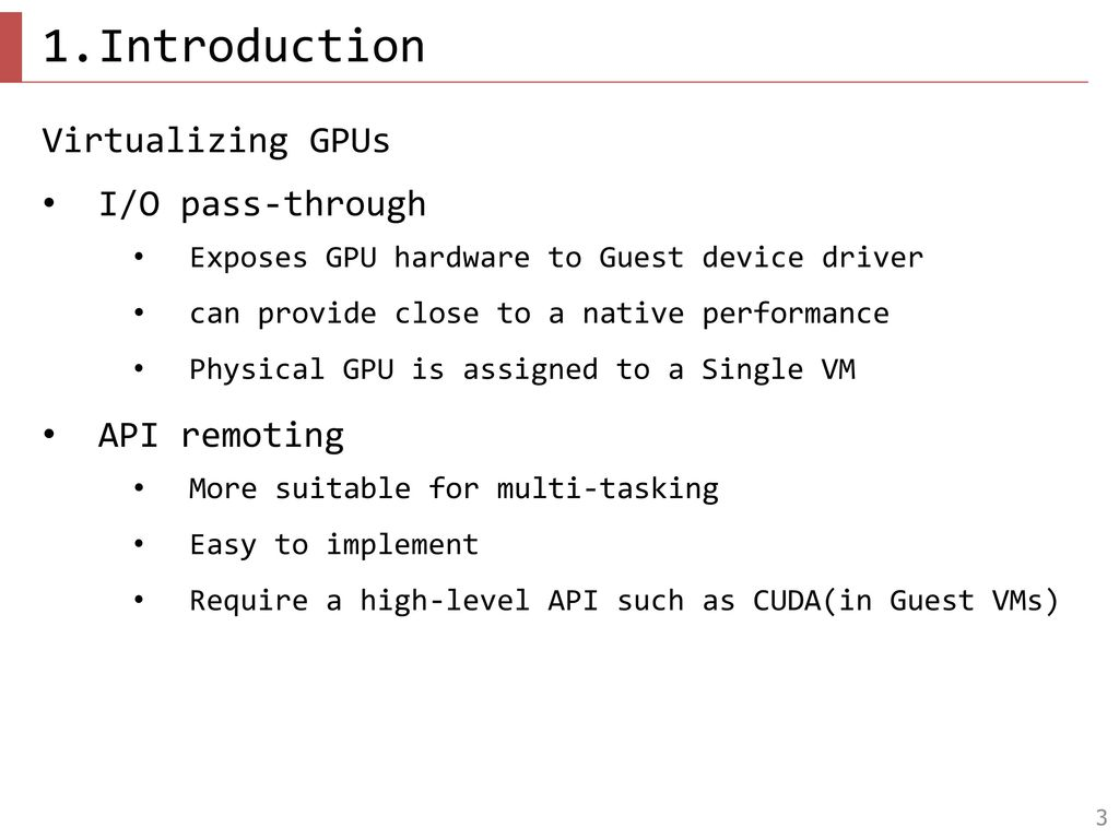 GPUvm: GPU Virtualization at the Hypervisor - ppt download
