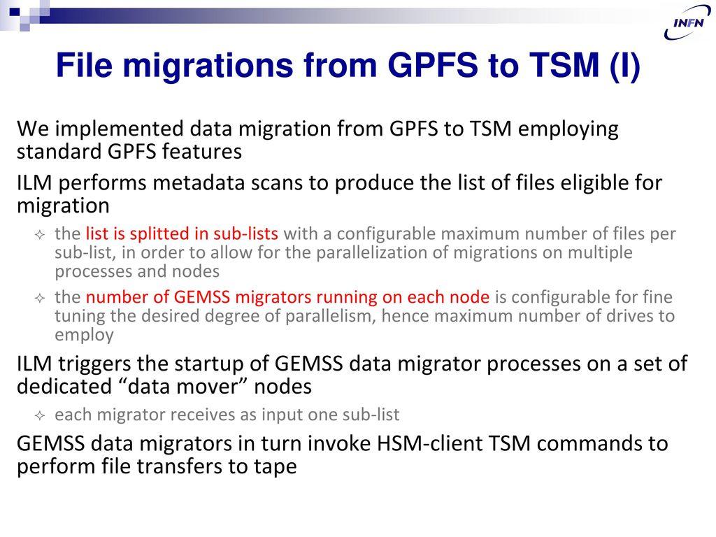 GEMSS: GPFS/TSM/StoRM - ppt download