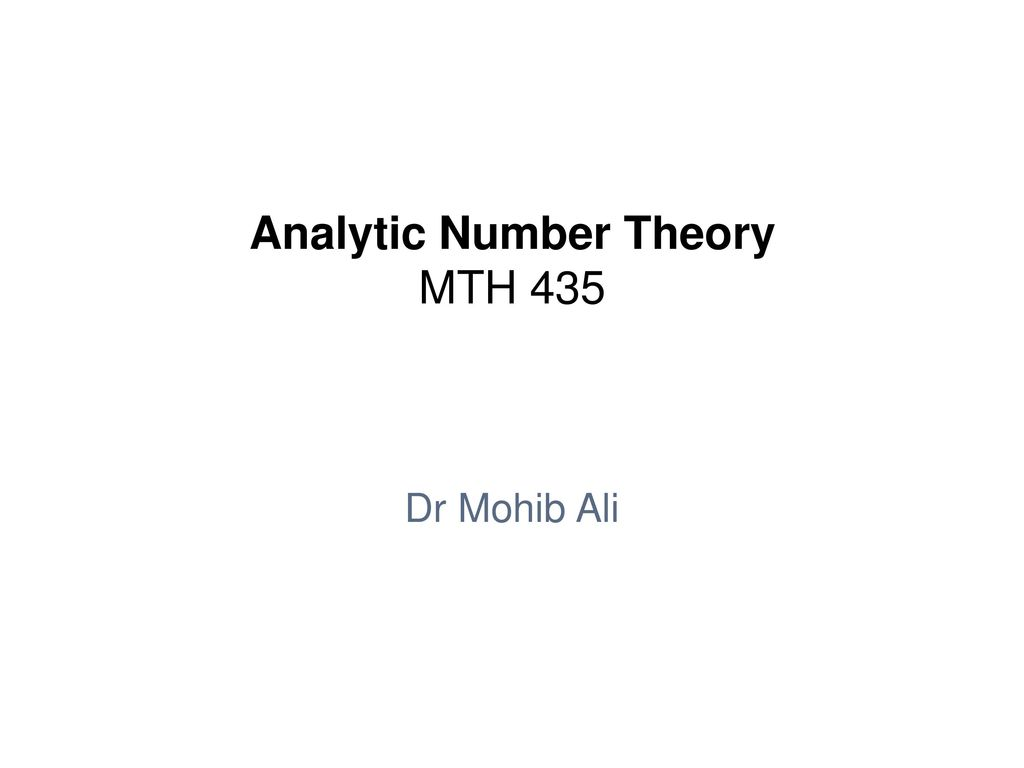 Analytic Number Theory MTH ppt download