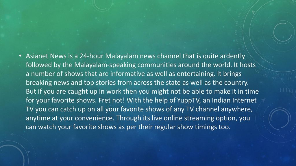 Asianet News Live Yupptv in  - ppt download