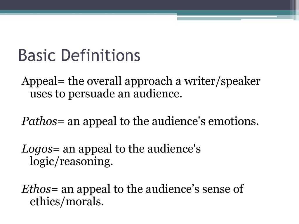 A Lesson On Rhetorical Appeals Ethos Pathos Logos  Ppt Download  Basic Definitions