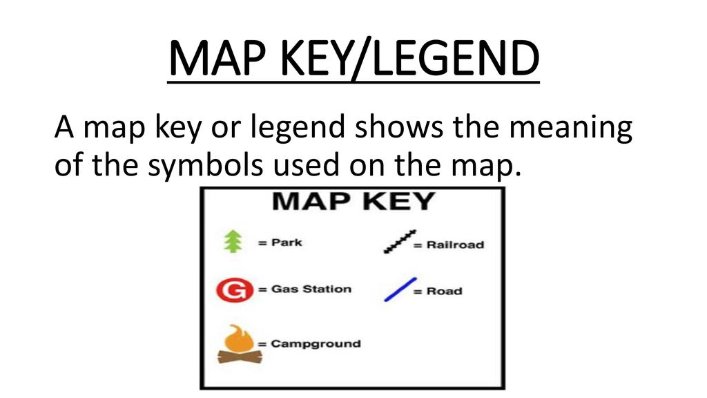 MAP KEY/LEGEND A map key or legend shows the meaning of the ... on weather map symbols, orienteering map symbols, military map symbols, standard map symbols, map key, north arrow symbols, map symbols worksheet, edit symbols, topographic map symbols, physical map symbols, map symbol for school, landform symbols, process map symbols, geologic map symbols, old map symbols, meteorological map symbols, highway map symbols, map scale, simple map symbols, compass symbols,