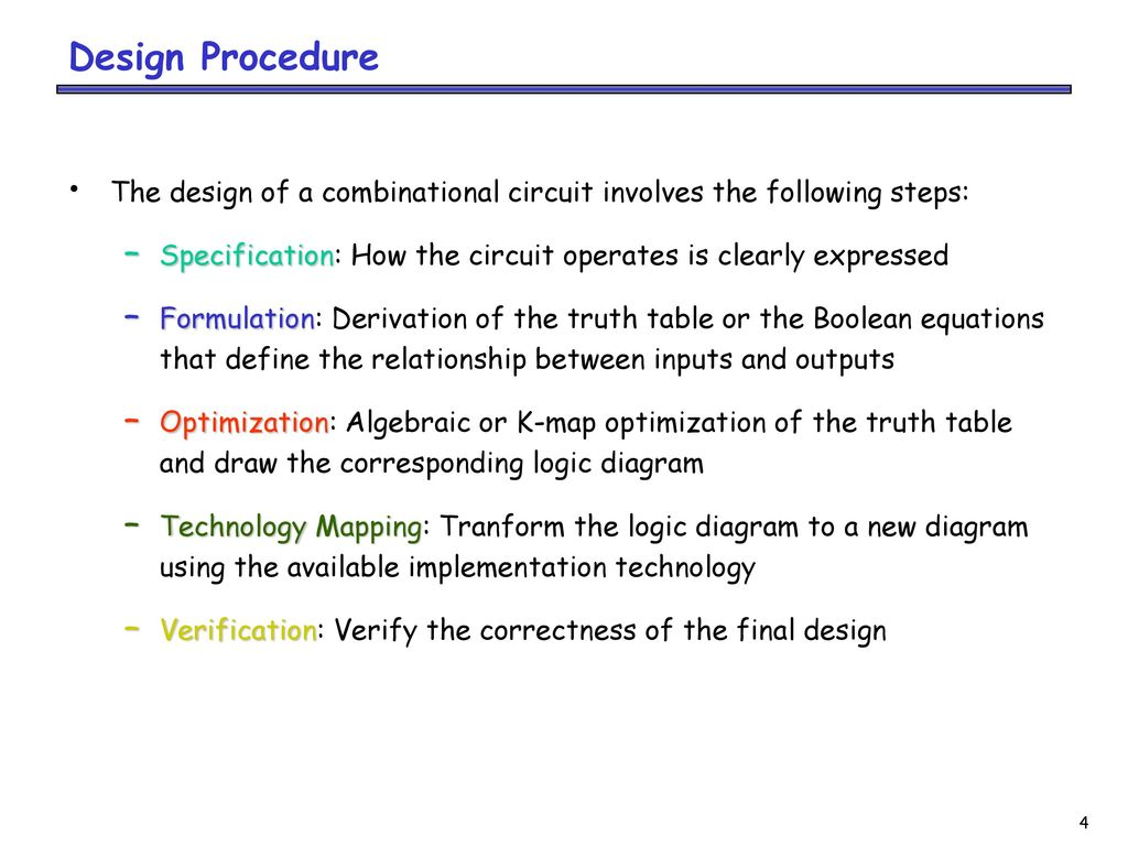 Combinational Logic Designanalysis Ppt Download Diagram Karnaugh Map Design Procedure The Of A Circuit Involves Following Steps Specification How