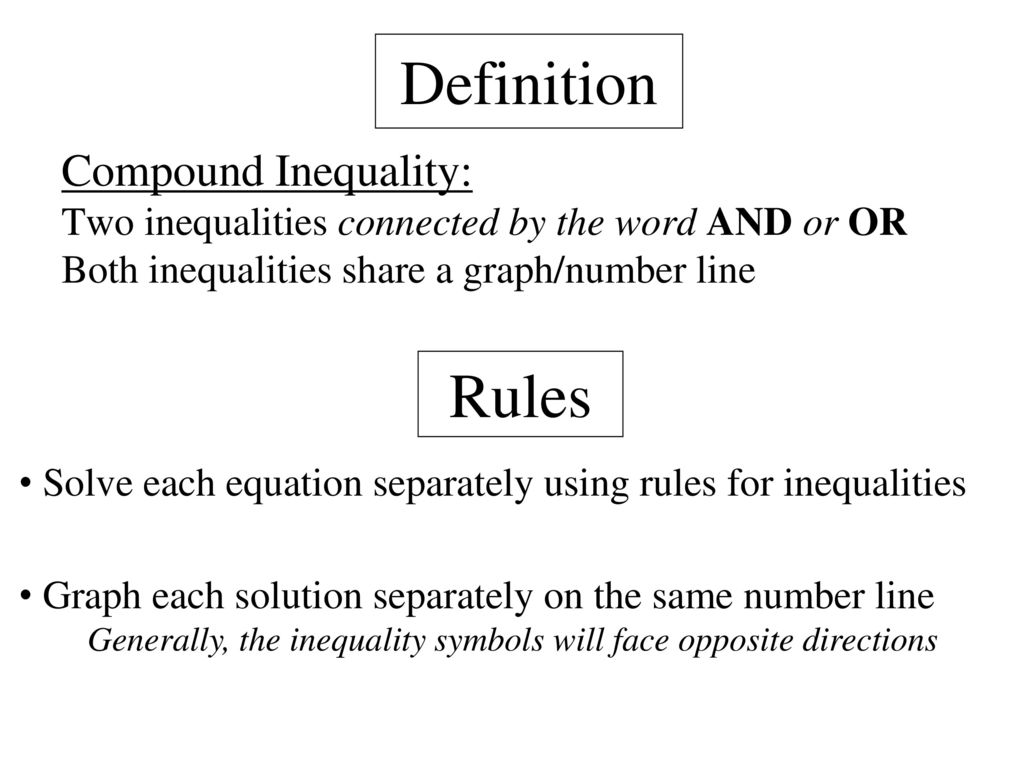 Objective To Solve And Graph Compound Inequalities Involving Or