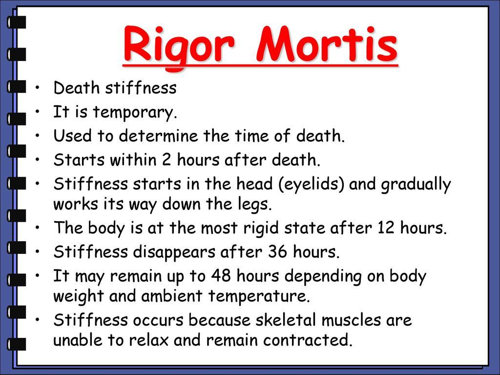 R R Mortis Stiffness It Is Temporary