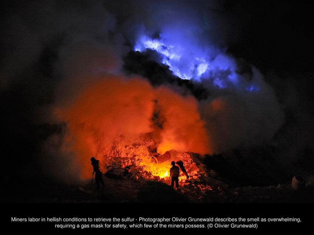 Miners in hellish conditions extract sulfur in the crater of a volcano 91