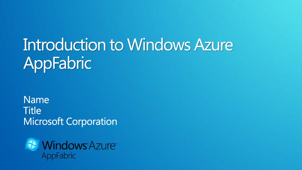 Introduction to Windows Azure AppFabric