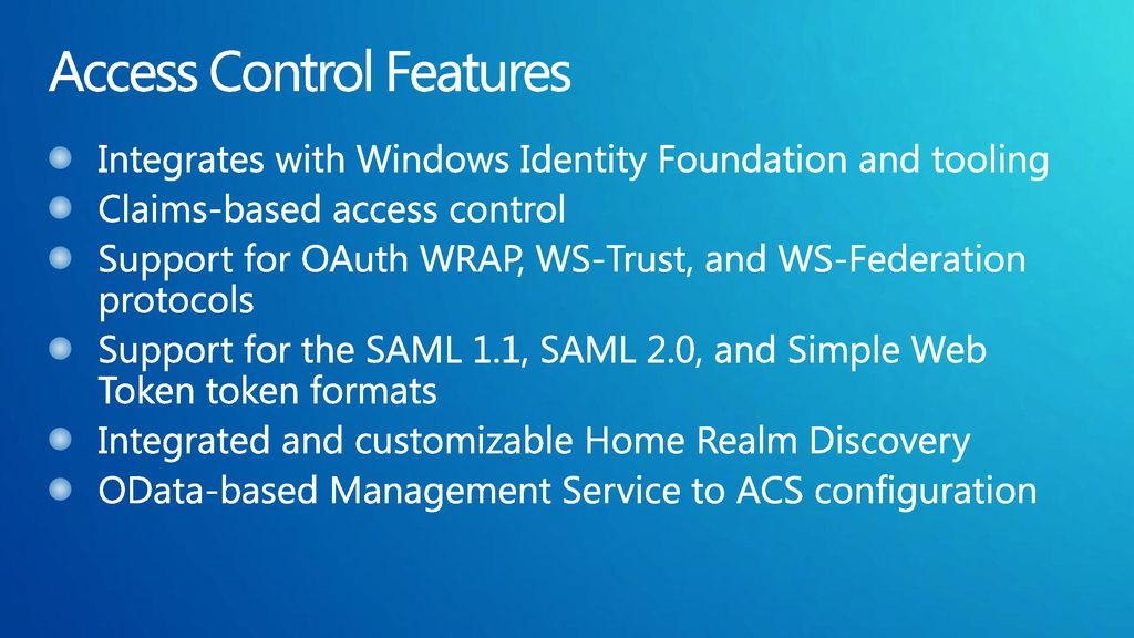 Access Control Features