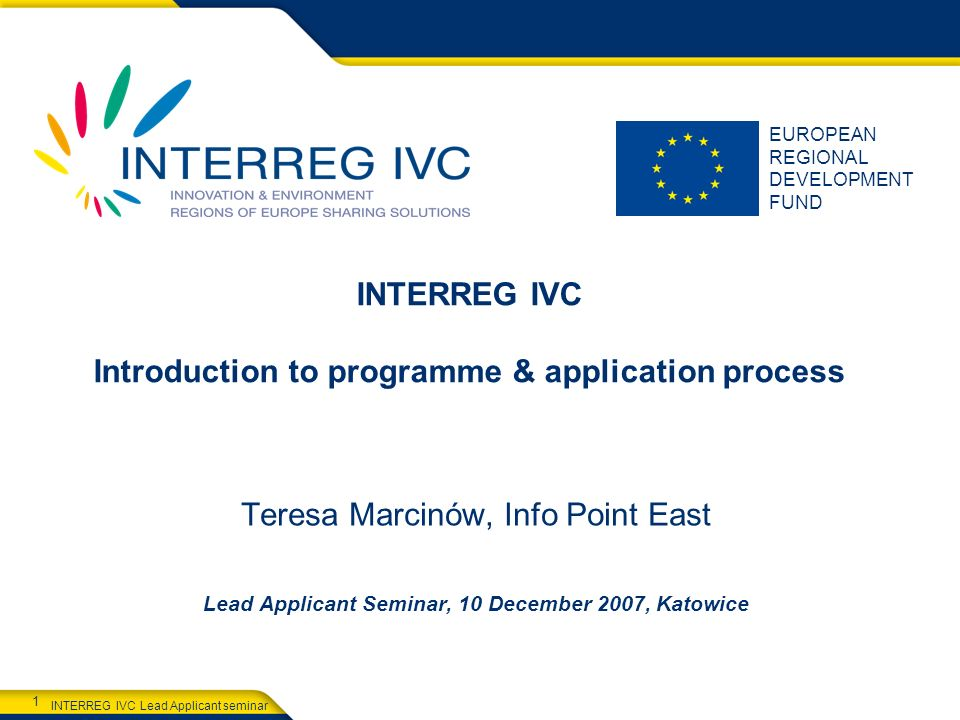 INTERREG IVC Introduction to programme & application process