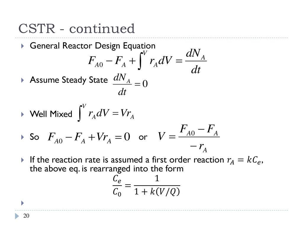 Mass Balance Reactor Theory Ppt Download Design Rxn Cstr Continued General Equation Assume Steady State