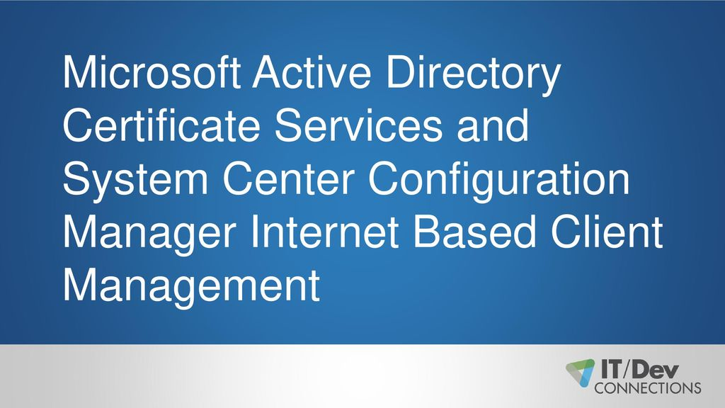 Microsoft Active Directory Certificate Services And System Center