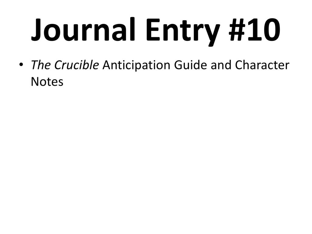 the crucible dialectical journal