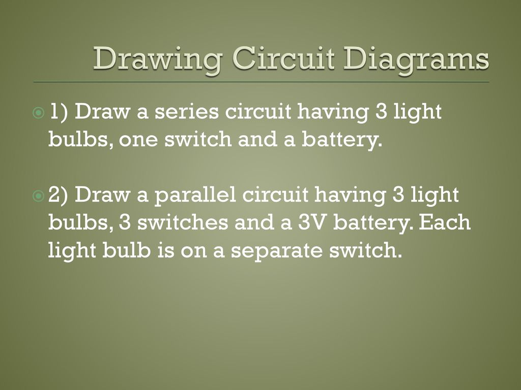 Electricity How Where Its Used Review Of The Atom Ppt Download Two Lightbulbs On A Parallel Circuit With One Light Switch Drawing Diagrams