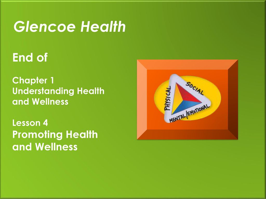 Glencoe Health Lesson 4 Promoting Health and Wellness. - ppt download
