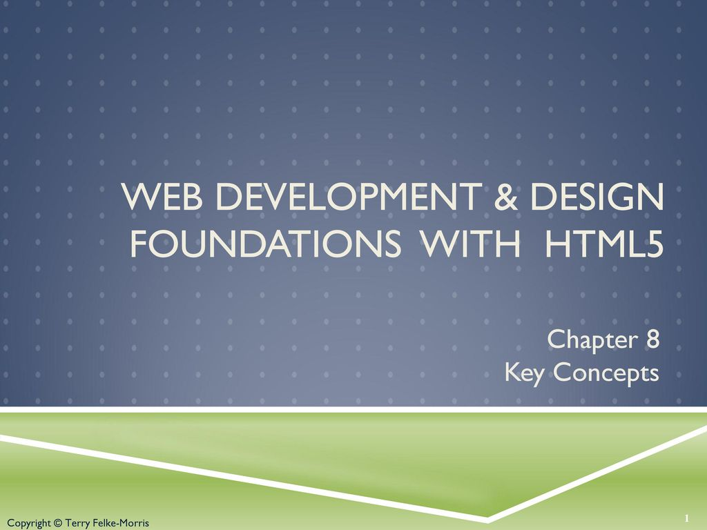 Web Development Design Foundations With Html5 Ppt Download