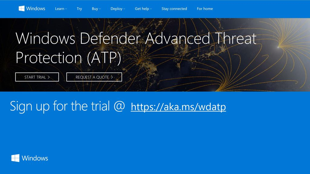 Now, let's implement/trial Windows Defender Advanced Threat