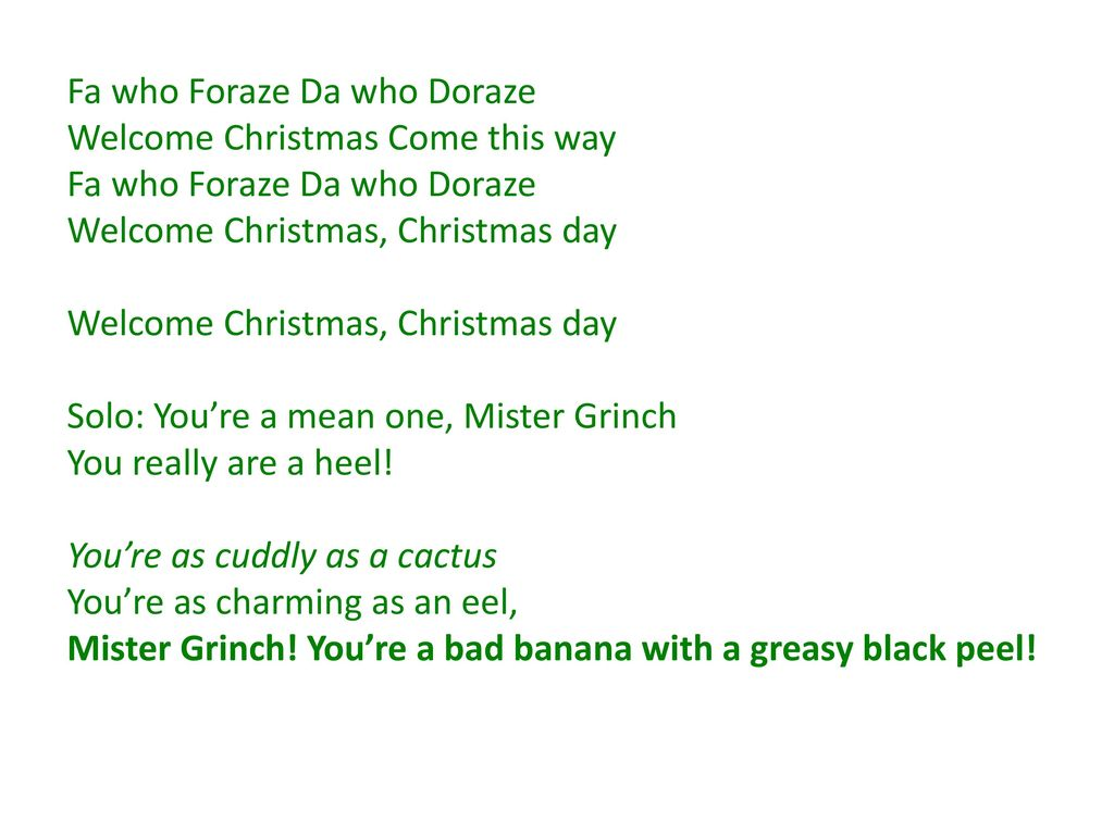 Welcome Christmas Grinch.Grinch Merry Christmas Fa Who Foraze Da Who Doraze Ppt