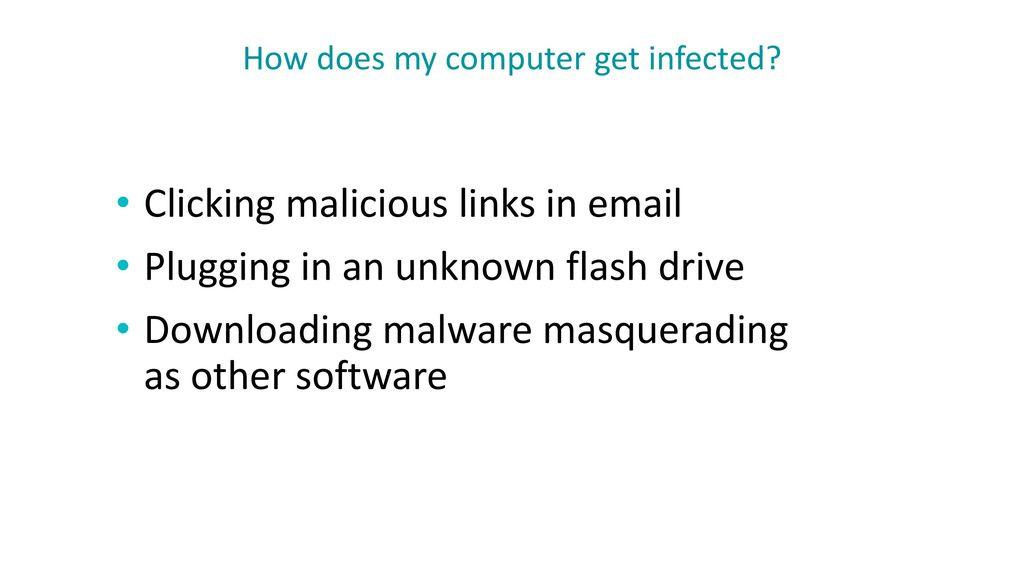 How does my computer get infected