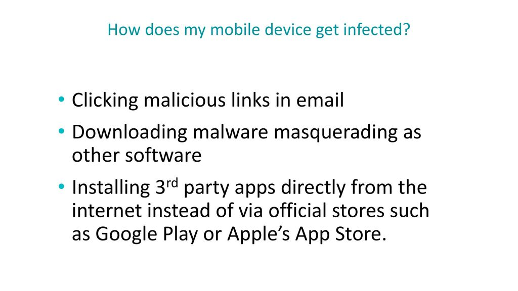 How does my mobile device get infected