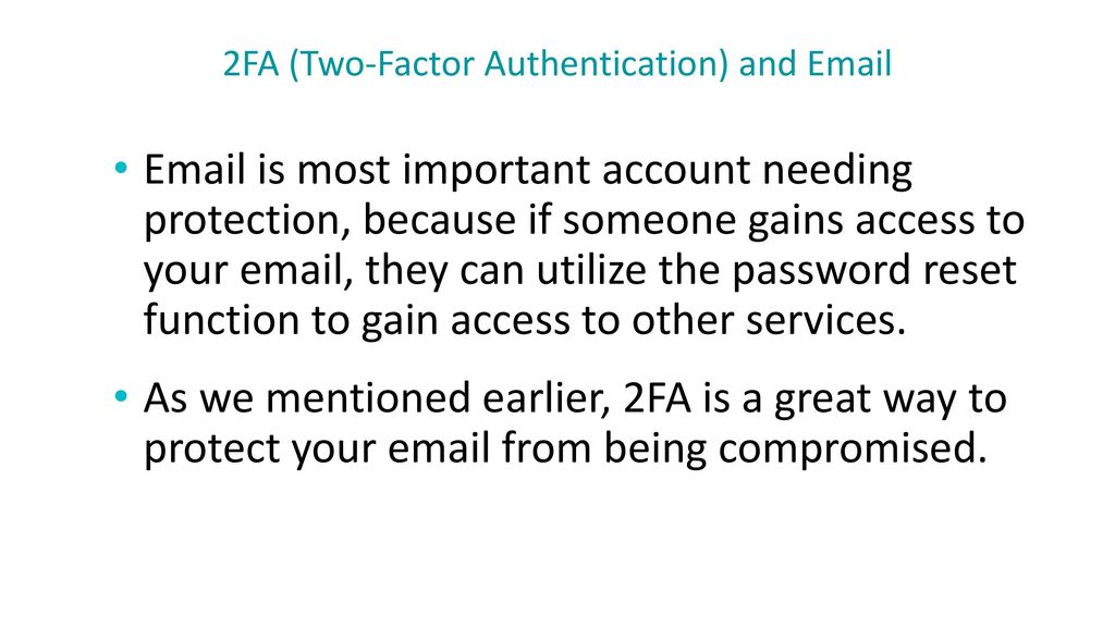 2FA (Two-Factor Authentication) and