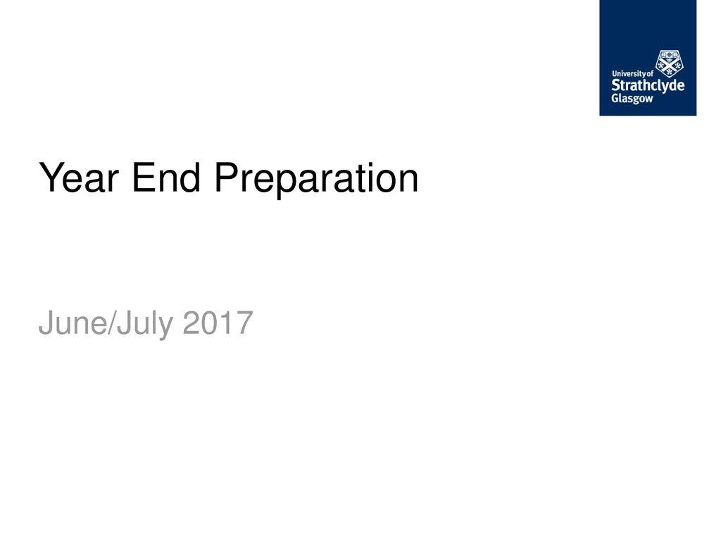 Year End Preparation June/July ppt download
