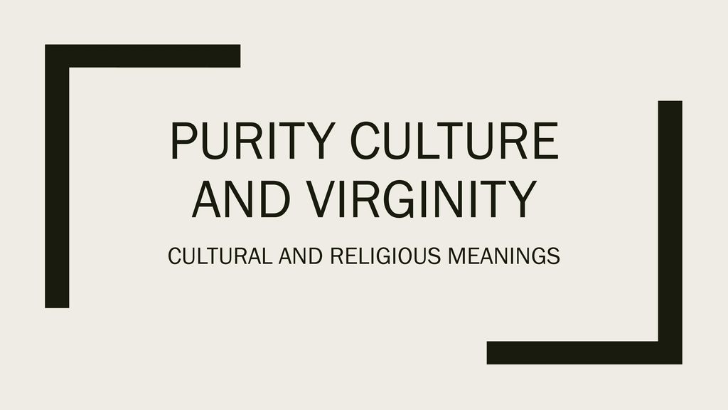 Cultural views on virginity