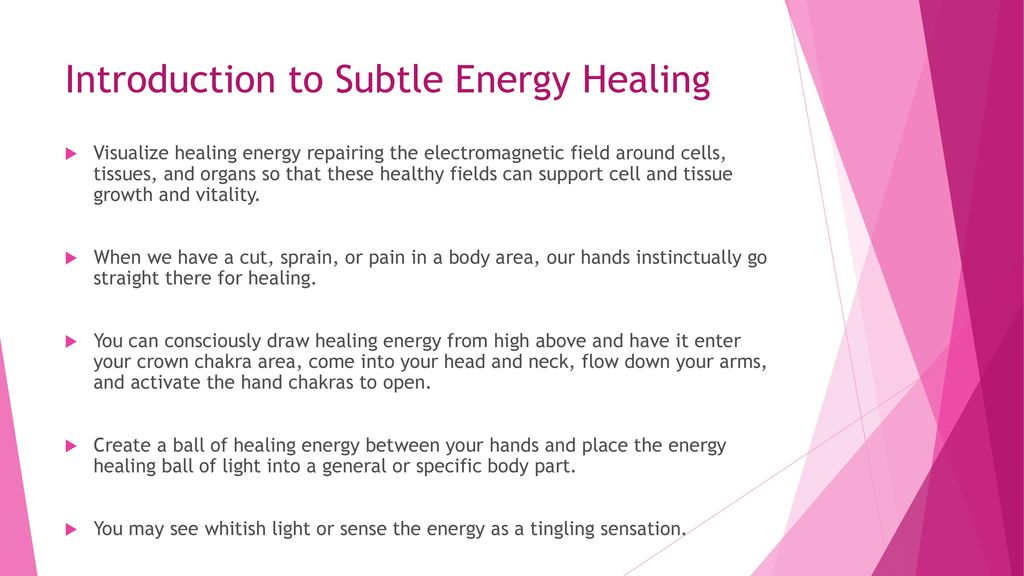 Introduction to Subtle Energy Healing - ppt download