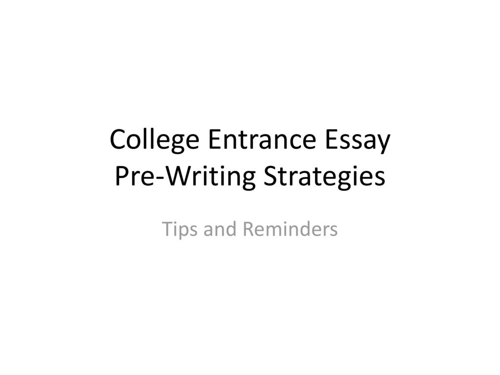 writing a college entrance essay