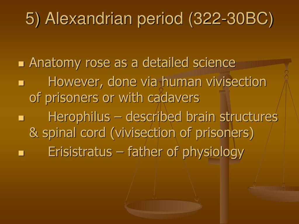 Father of anatomy