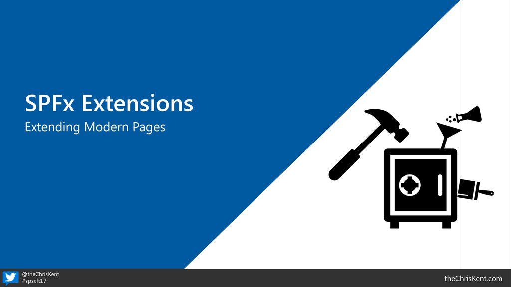 Understanding SharePoint Framework Extensions - ppt download