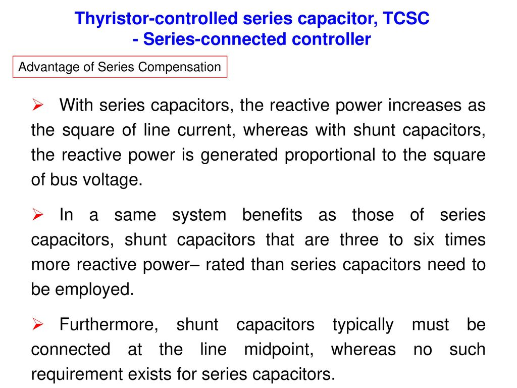 Overview Of Flexible Ac Transmission Systems Ppt Download Show The Schematic Diagram Series Capacitor And Shunt Thyristor Controlled Tcsc Connected Controller