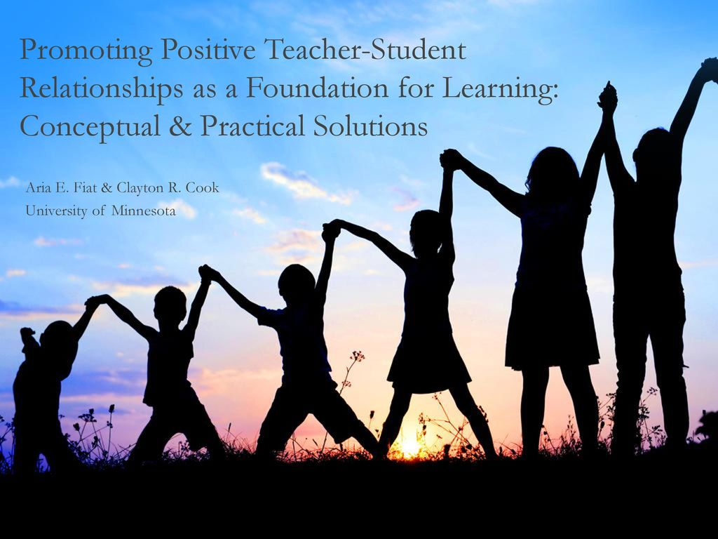 how to develop positive teacher-student relationships