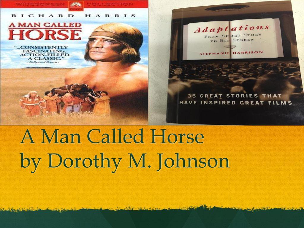 a man called horse short story