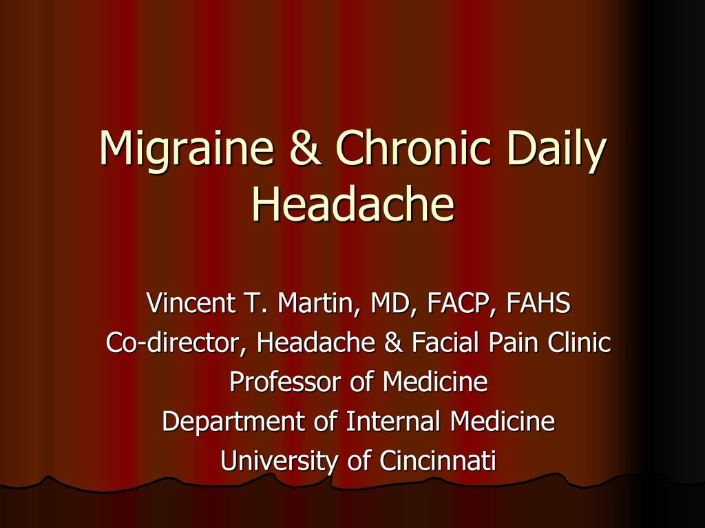 Migraine & Chronic Daily Headache - ppt download