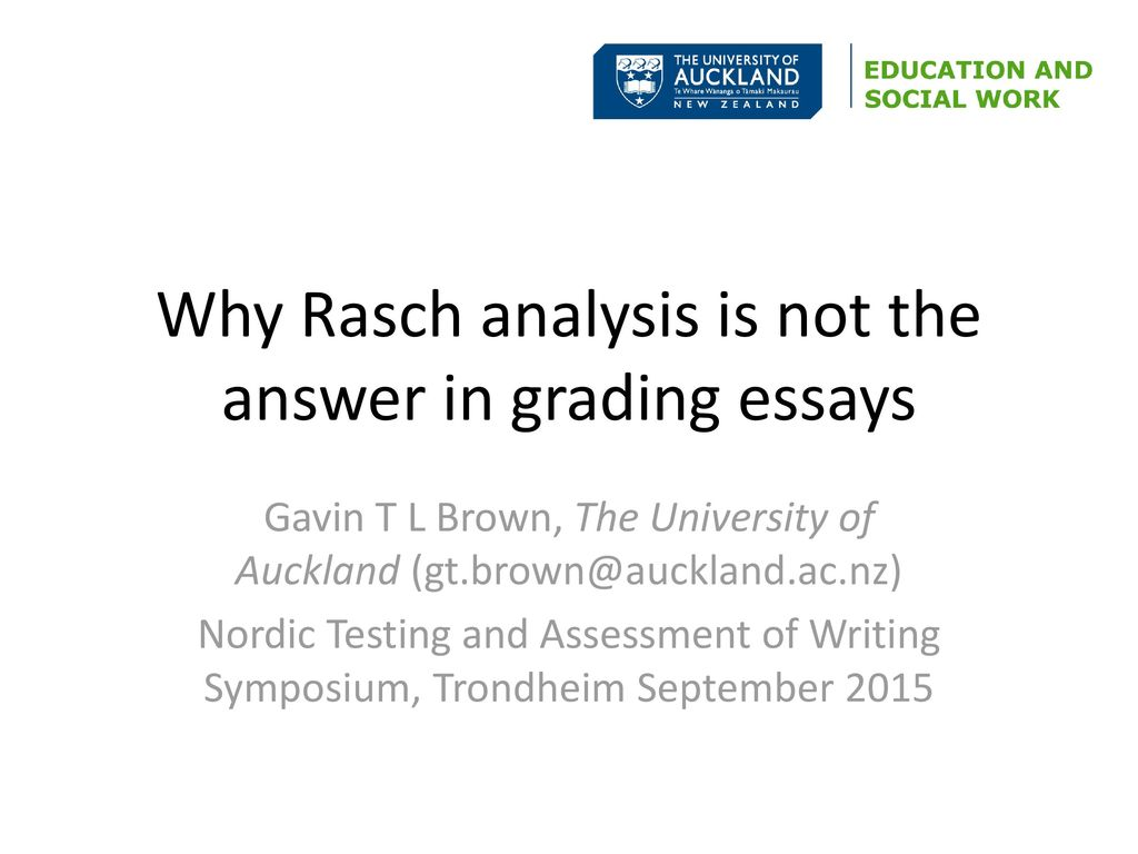 Why Rasch Analysis Is Not The Answer In Grading Essays  Ppt Download Why Rasch Analysis Is Not The Answer In Grading Essays Business Plan Help Wales also English Essay On Terrorism  Thesis Statements For Persuasive Essays