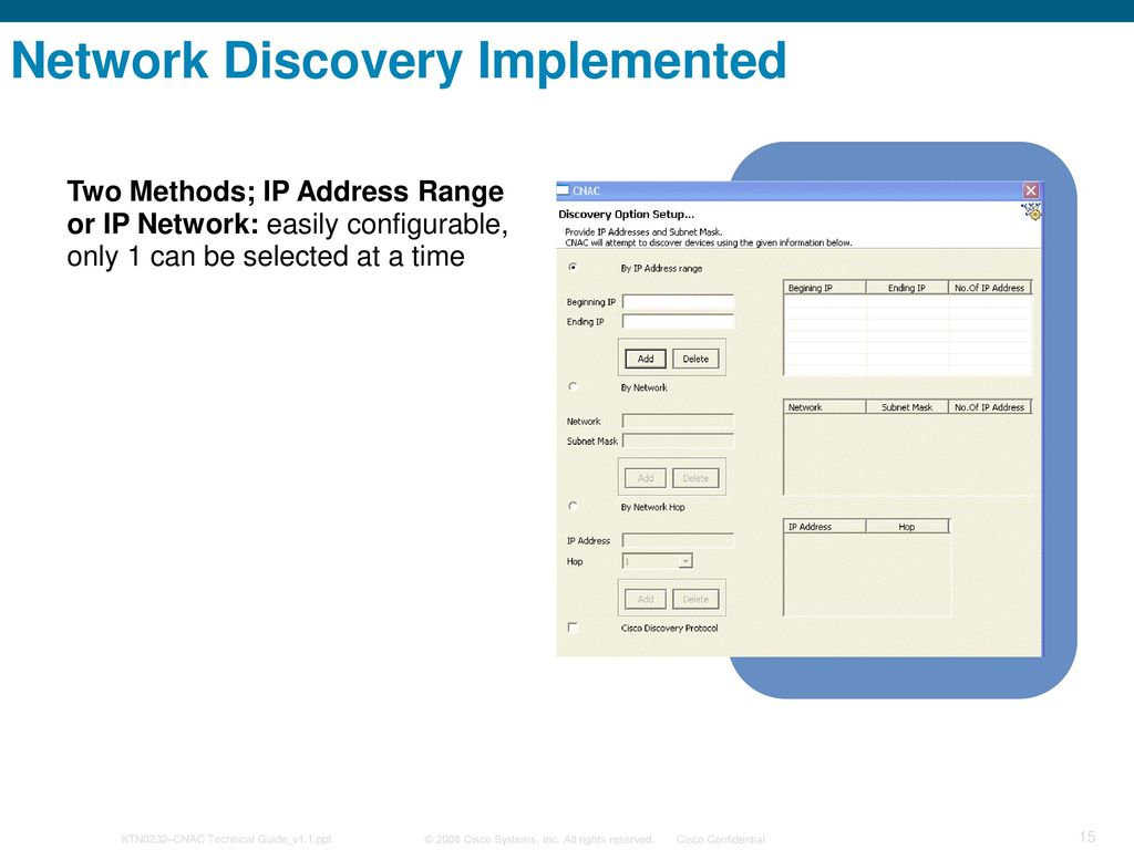Cisco Network Asset Collector (CNAC) 1 2 Implementation