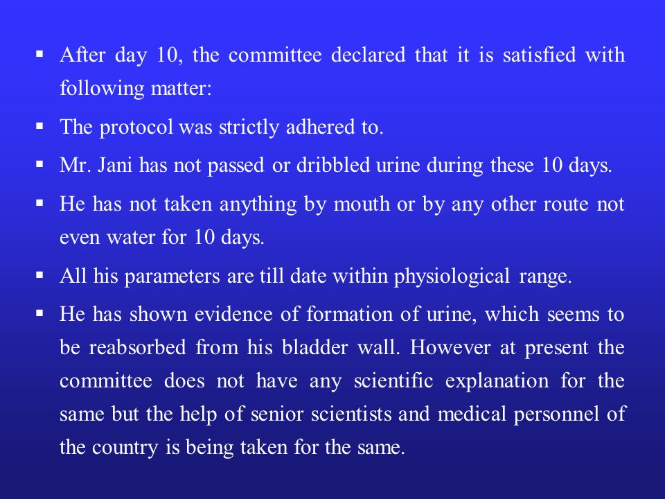 After day 10, the committee declared that it is satisfied with following matter: