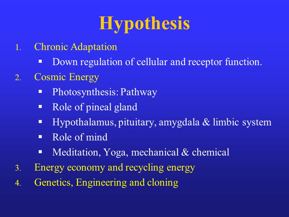Hypothesis Chronic Adaptation