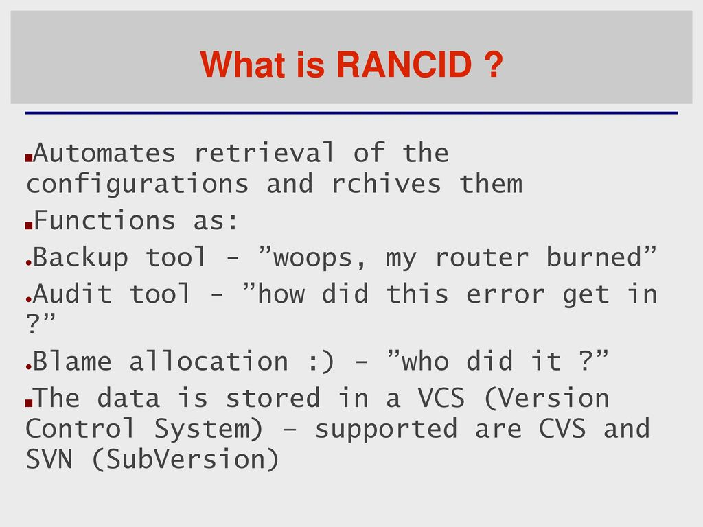 Managing network configuration with RANCID - ppt download