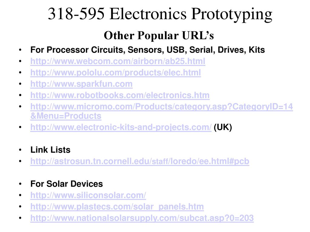 Prototyping Electronic Assemblies Ppt Download Wwwelectronicscircuitstk Other Popular Urls For Processor Circuits Sensors Usb Serial Drives Kits