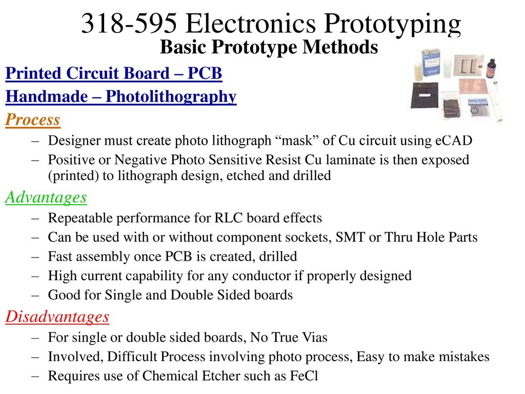 Prototyping Electronic Assemblies Ppt Download Circuit Board Part 1 Exposing Developing Etching And Basic Prototype Methods