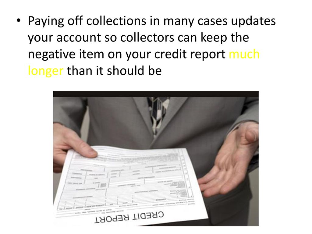 collectors may be severely damaging your credit - ppt download